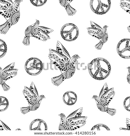 Hand drawn flying doves and sign peace. Hippie wallpaper. Hippy seamless pattern. Ornamental background for Peace Day. Illustration in zentangle style. Monochrome variant. Ethnic pattern. - stock vector