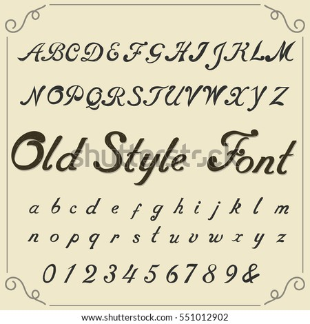 Hand Drawn Font Old Style Typeface Lettering Calligraphic Design Vintage Alphabet Vector Typography