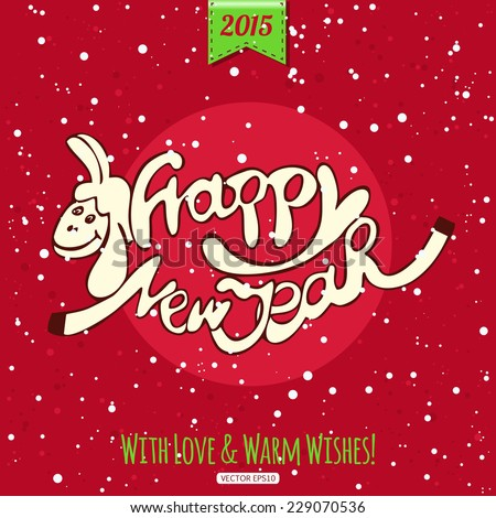 Hand drawn Happy New Year lettering with a cute sheep. Vintage Christmas greeting card. Vector illustration. - stock vector