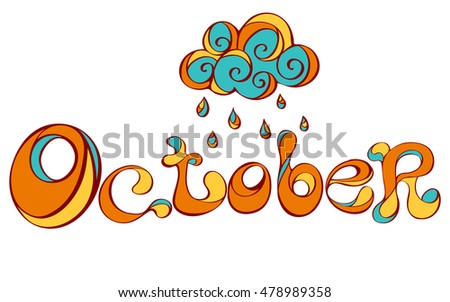 hand drawn headline with the word october the sun and fallen leaves