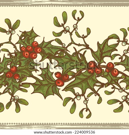 Hand drawn  holly twigs and mistletoe seamless border.  All objects are conveniently grouped  and are easily editable. - stock vector