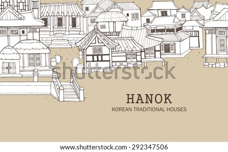 Hand drawn illustration featuring traditional houses and buildings called Han-ok. Korean style architecture of thatched house and tile-roofed house.