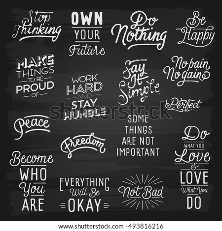Hand drawn lettering slogans. Vector illustration.