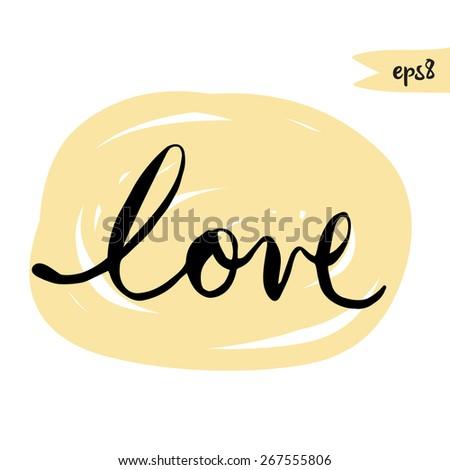 Hand drawn LOVE lettering. Vector illustration. Handwritten Love Script. Love vector. Hand Lettered Love. - stock vector