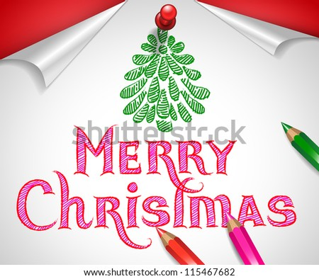 Hand-drawn Merry Christmas greeting with christmas tree drawn with pencils on white paper pinned to red background - vector illustration. - stock vector