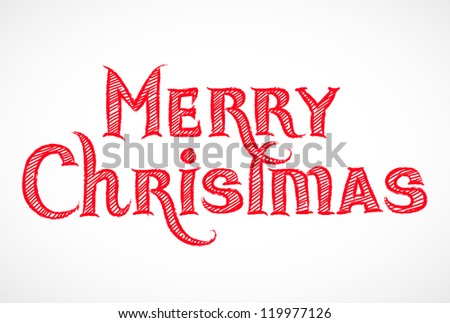 Hand drawn Merry Christmas signature isolated on white - vector illustration. - stock vector