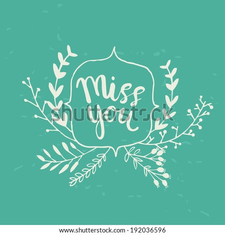 Hand drawn miss you card. vector illustration - stock vector
