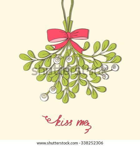Hand drawn mistletoe. Vector Christmas plant  background. Romantic Christmas illustration. Greeting card design. Vector mistletoe. Winter template. - stock vector