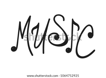 Hand Drawn Music Notes Word Doodle Text Creative Ink Art Work Actual Vector