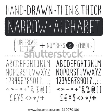 Hand drawn narrow alphabet. Uppercase tall and thin letters and symbols isolated on white background. Handdrawn typography. Narrow doodle font. Light and bold condensed type.  - stock vector
