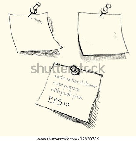 Hand drawn note papers with pushpins. EPS 10. Background saved separately - stock vector