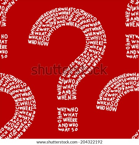 Hand drawn question marks made of question words. Seamless pattern.  - stock vector