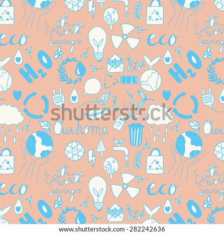 Hand drawn seamless eco friendly pattern. Save your planet. - stock vector