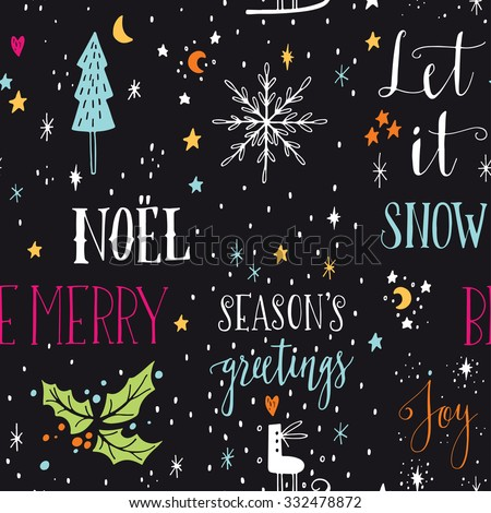 Hand drawn seamless pattern with Christmas design elements. Lettering, stars, holly tree leaves, skates and snowflakes. - stock vector