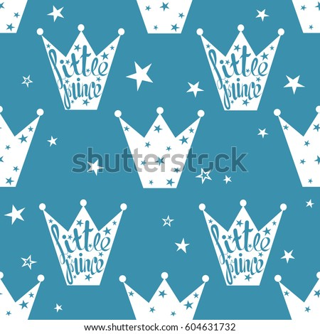 Hand drawn seamless pattern with crowns and stars. Blue and white background vector. Colorful children's backdrop, little prince. Decorative wallpaper, good for printing