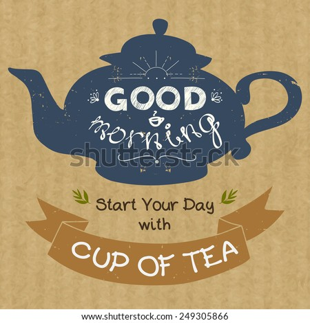 Hand drawn silhouette of a tea pot with place for a text in ribbon banner and with hand drawn lettering Good Morning. Vintage style vector illustration on brown kraft paper background. - stock vector