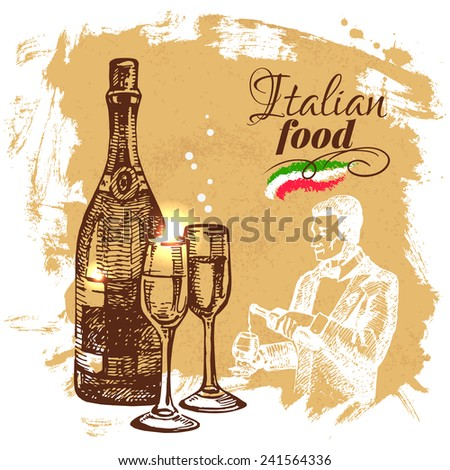 Hand drawn sketch Italian food background.Vector illustration. Restaurant menu design - stock vector