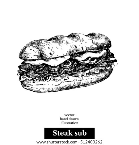 Hand drawn sketch steak sub sandwich. Vector black and white vintage illustration. Isolated object on white background. Menu design