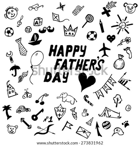 Hand Drawn Sketchy Doodles. Concept of happy father's day. - stock vector