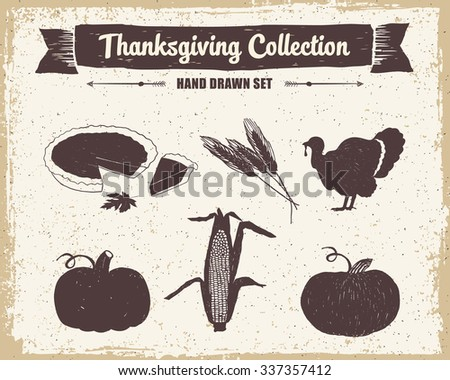Hand drawn textured vintage Thanksgiving day set of pumpkin pie, wheat, turkey, pumpkins, and corn vector illustrations. - stock vector