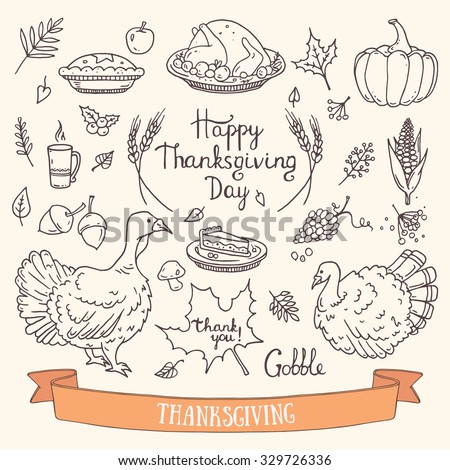 Hand drawn Thanksgiving traditional symbols. Doodle style design elements: food and drink, pumpkin pie, turkey, corn, lettering for greeting card, invitation, poster templates.  Autumn collection. - stock vector