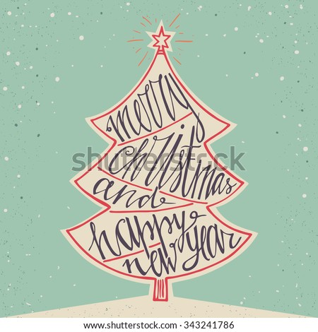 Hand drawn typographic poster. Merry Christmas and Happy New Year background. Hand lettering for christmas. Doodle christmas tree. Merry Christmas greeting card. Vector illustration. - stock vector
