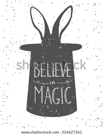"""Hand drawn typography poster. Motivational quote and illustration on white background. Inspirational vector typography. Hand drawn lettering of words """"Believe in magic"""" - stock vector"""