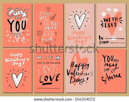 Hand drawn Valentine's Day cards. For You, I Love You to The Moon and Back, You Are Awesome, You Are My Sunshine, With Love. Vintage artistic greeting cards with hearts. Modern calligraphy, lettering - stock vector
