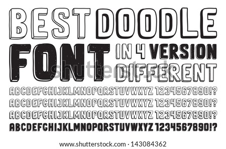 Hand drawn vector doodle font set in four versions of different letters and numbers. Isolated on white background - stock vector