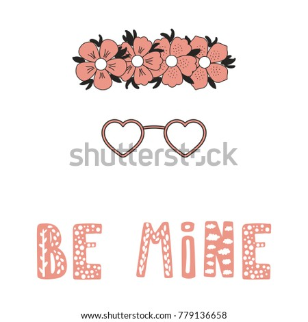 Hand Drawn Vector Illustration Of A Flower Chain Heart Shaped Glasses Romantic Quote