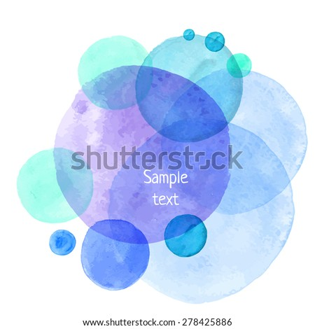 Hand-drawn watercolor vector circles. Eps10 transparent textured banner. - stock vector