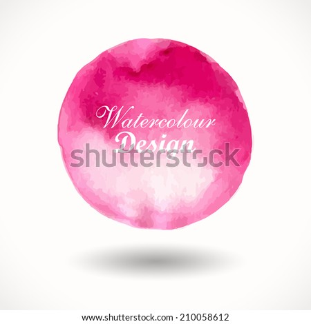 Hand drawn watercolour illustration.  Background. Pink watercolor circle. Design. Watercolor vector background for retro design - stock vector