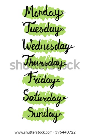 Hand drawn weekdays. Seven days lettering. Calendar. Handwritten days of the week Monday, Tuesday, Wednesday, Thursday, Friday, Saturday, Sunday. Lettering of calendar list. - stock vector