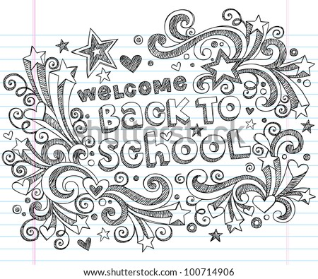 Hand-Drawn Welcome Back to School Sketchy Notebook Doodles with Lettering, Shooting Stars, and Swirls- Vector Illustration Design Elements on Lined Sketchbook Paper Background - stock vector