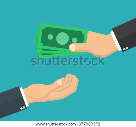 Hand giving money bill to another hand - in flat style