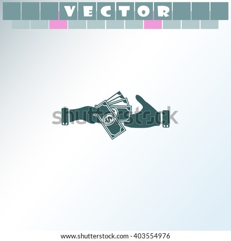 Hand giving money dollar to other hand icon. Hand giving money dollar to other hand vector. Simple icon isolated on light background. - stock vector