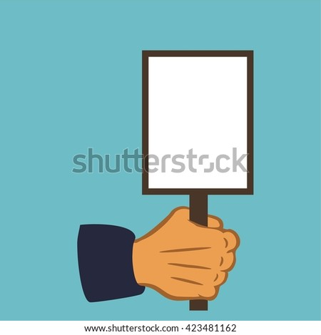Hand holding blank protest  - stock vector