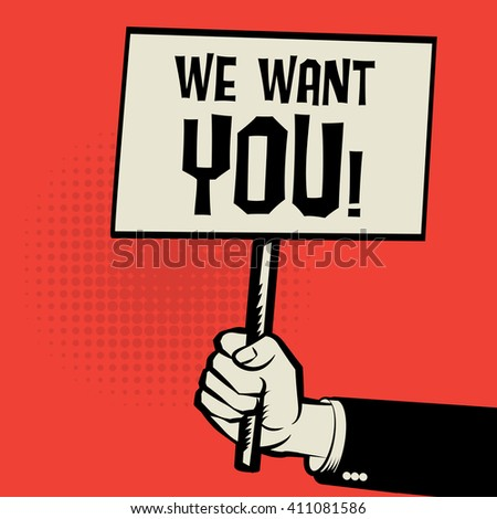 Hand holding poster, business concept with text We Want You!, vector illustration - stock vector