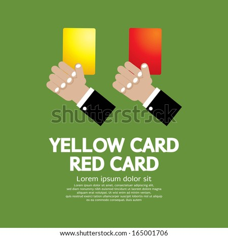 Hand Holding Red Card and Yellow Card. - stock vector