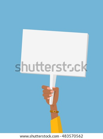 Hand holding sign. Black woman's hand. White plate isolated. Vector protest sign. Blank protest sign. Picket sign. Political agitation campaign. Propaganda poster. Migrant worker.