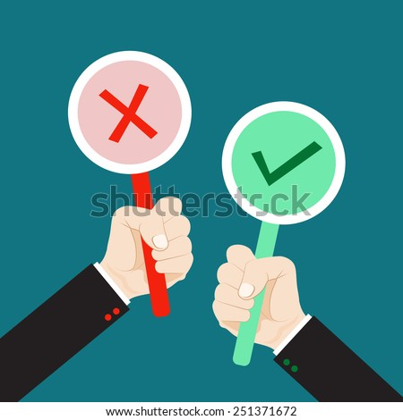 Hand holding true and false sign. Flat style vector for accept and reject concept.  - stock vector