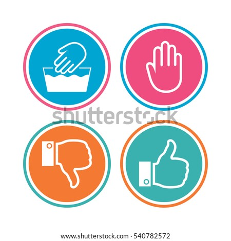 Hand icons. Like and dislike thumb up symbols. Not machine washable sign. Stop no entry. Colored circle buttons. Vector