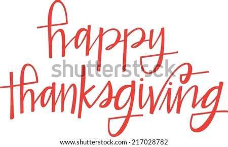 Hand-lettered Happy Thanksgiving - stock vector