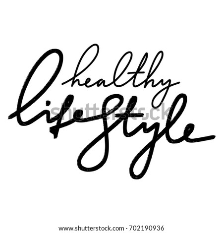 Hand lettering inscription Healthy Lifestyle about healthy life and fitness, for motivation quotes posters, black and white inspirational text, calligraphy vector illustration collection