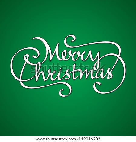 hand lettering merry christmas - stock vector