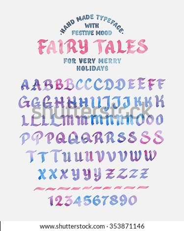 Hand Made Font 'Fairy Tales'. Custom handwritten alphabet. Original Letters and Numbers. Vintage retro textured hand drawn typeface. Vector illustration. Watercolor Version - stock vector