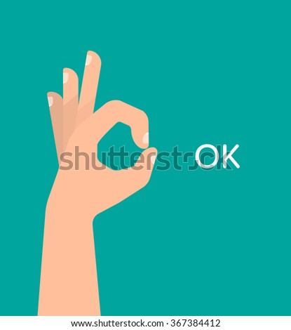 Hand OK sign with text. Communication gestures concept. Vector illustration isolated on colorful background flat design. - stock vector