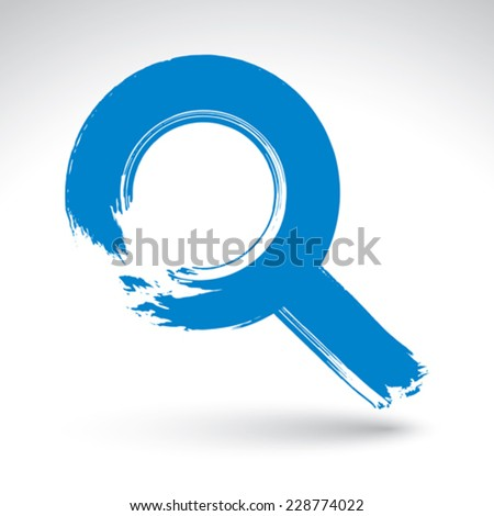 Hand-painted blue magnifying glass icon isolated on white background, simple loupe symbol created with real ink hand drawn brush, scanned and vectorized. - stock vector