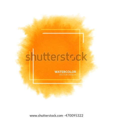 Hand painted orange watercolor splash with square frame, abstract yellow watercolour stain, bright vector watercolor background for design