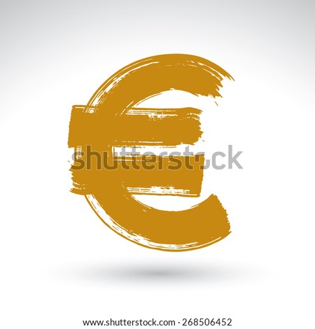 Hand-painted yellow Euro icon isolated on white background, European currency symbol created with real ink hand drawn brush scanned and vectorized. - stock vector